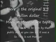 marilyn monroe original .5 million sex tape lie!